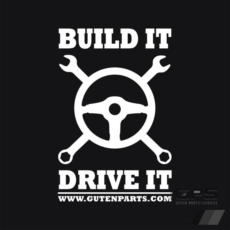 Build it Drive it